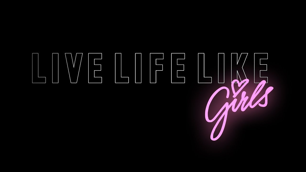 KCBR – Live life like girls